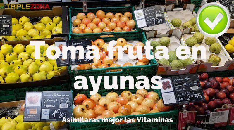 Toma fruta en ayunas